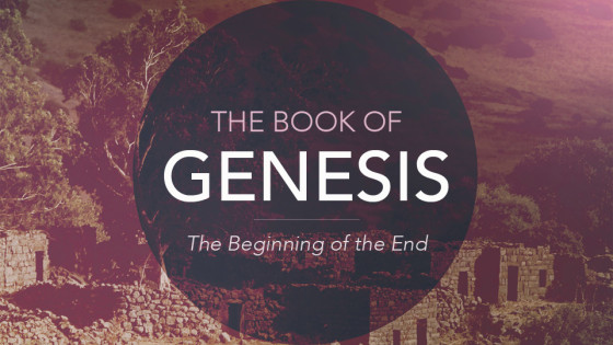 Genesis: The Beginning of the End