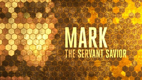 Mark: The Servant Savior
