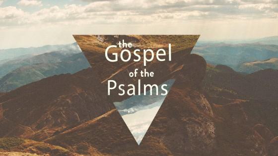 The Gospel of the Psalms
